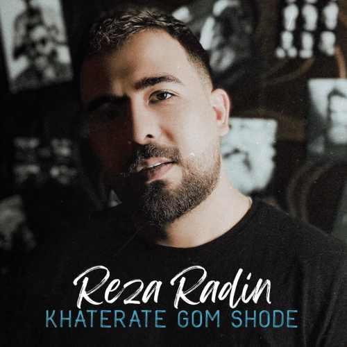 دانلود آهنگ خاطرات گم شده از رضا رادین