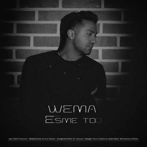 دانلود آهنگ اسم تو از WeMa