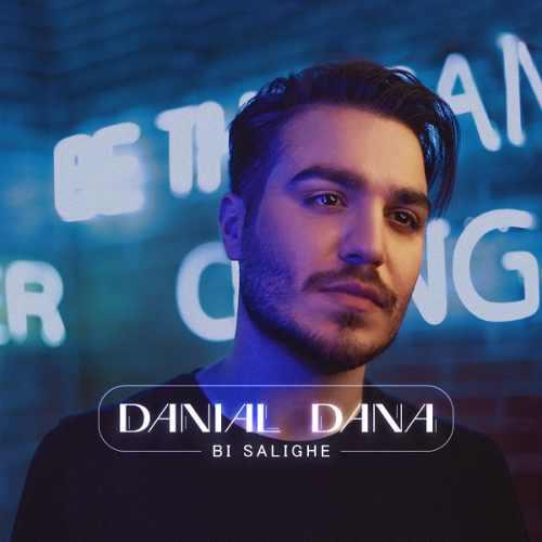 دانلود آهنگ بی سلیقه از دانیال دانا
