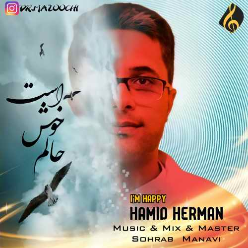 دانلود آهنگ حالم خوش است از حمید هرمان